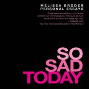 So Sad Today by  Melissa Broder audiobook