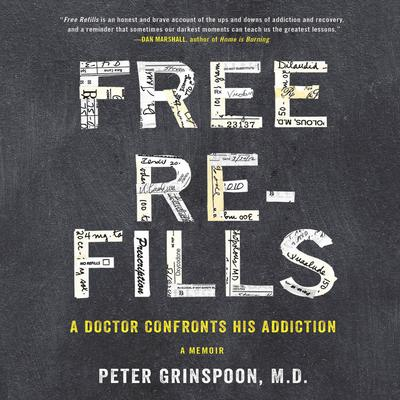 Free Refills by Peter Grinspoon audiobook