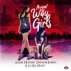 Around the Way Girls by La Jill Hunt, Angel M. Hunter, Dwayne S. Joseph