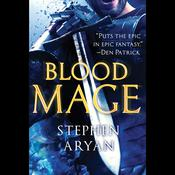 Bloodmage by  Stephen Aryan audiobook