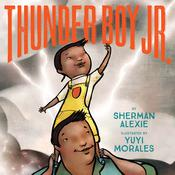 Thunder Boy Jr. by  Sherman Alexie audiobook