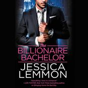 The Billionaire Bachelor by  Jessica Lemmon audiobook