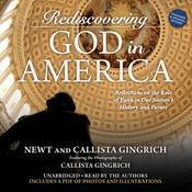 Rediscovering God in America by  Callista Gingrich audiobook
