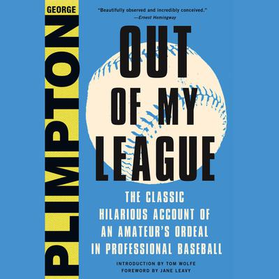 Out of My League by George Plimpton audiobook