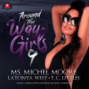 Around the Way Girls 9 by  La'Tonya West audiobook