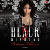 Black Diamond 3 by  Brittani Williams audiobook