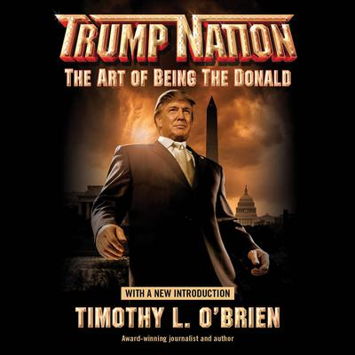 TrumpNation by Timothy L. O'Brien audiobook