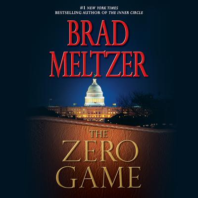 The Zero Game by Brad Meltzer audiobook