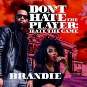 Don't Hate the Player by  Brandie audiobook