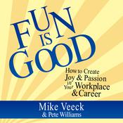 Fun is Good by  Pete Williams audiobook
