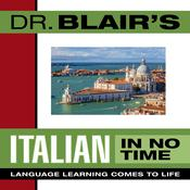 Dr. Blair's Italian in No Time by  Dr. Robert Blair audiobook