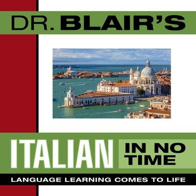 Dr. Blair's Italian in No Time by Robert Blair audiobook