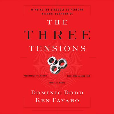 The Three Tensions by Dominic Dodd audiobook