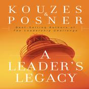 A Leader's Legacy by  Barry Z. Posner audiobook