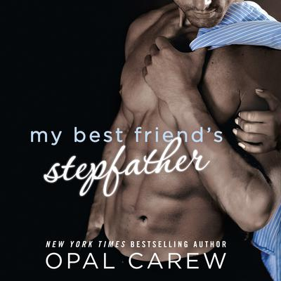 My Best Friend's Stepfather by Opal Carew audiobook