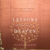 Lessons on the Way to Heaven by  Bob Welch audiobook