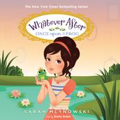 Once upon a Frog by  Sarah Mlynowski audiobook
