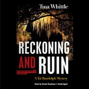 Reckoning and Ruin by  Tina Whittle audiobook