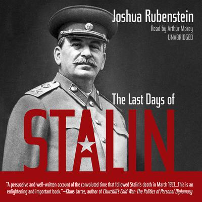 The Last Days of Stalin by Joshua Rubenstein audiobook