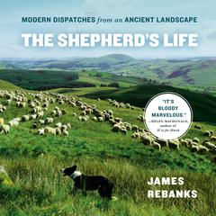 The Shepherd's Life by James Rebanks audiobook