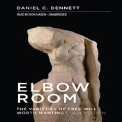 Elbow Room by  Daniel C. Dennett audiobook