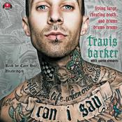 Can I Say by  Travis  Barker audiobook
