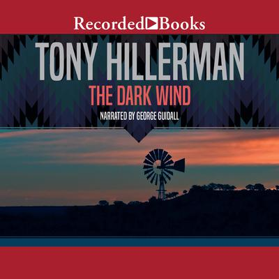 The Dark Wind by Tony Hillerman audiobook