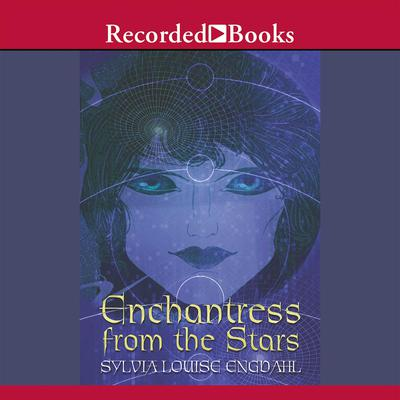 Enchantress from the Stars by Sylvia Engdahl audiobook