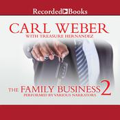 The Family Business 2 by  Treasure Hernandez audiobook