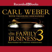 The Family Business 3 by  Treasure Hernandez audiobook