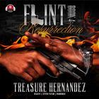 Flint, Book 4 by Treasure Hernandez