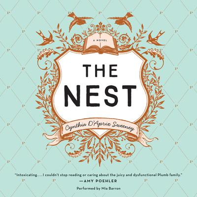 The Nest by Cynthia D'Aprix Sweeney audiobook