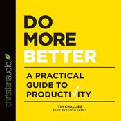 Do More Better by  Tim Challies audiobook