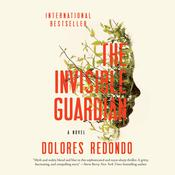 The Invisible Guardian by  Dolores Redondo audiobook