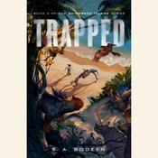 Trapped by  S. A. Bodeen audiobook