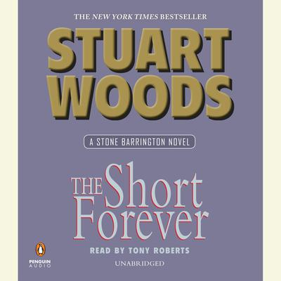 The Short Forever by Stuart Woods audiobook