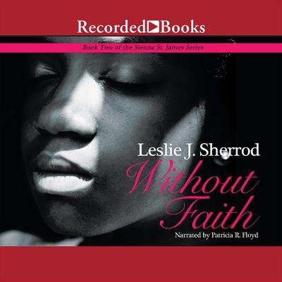 Without Faith by Leslie J. Sherrod audiobook