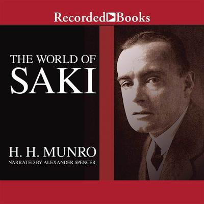 The World of Saki by Saki audiobook
