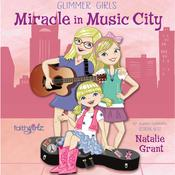 Miracle in Music City by  Natalie Grant audiobook