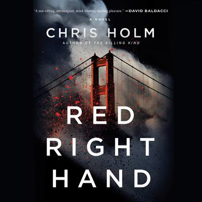 RED RIGHT HAND by Chris Holm audiobook