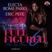 Full Figured 6 by  Eric Pete audiobook