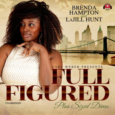 Full Figured by La Jill Hunt audiobook