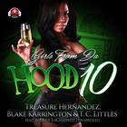 Girls from da Hood 10 by Treasure Hernandez, Blake Karrington, T. C. Littles