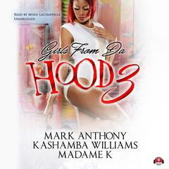 Girls from da Hood 3 by Mark Anthony, KaShamba Williams, MadameK