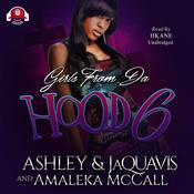 Girls from da Hood 6 by  Amaleka McCall audiobook
