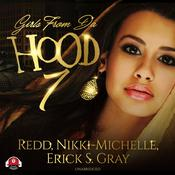 Girls from da Hood 7 by  Erick S. Gray audiobook