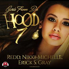 Girls from da Hood 7 by Redd, Nikki Michelle, Erick S. Gray