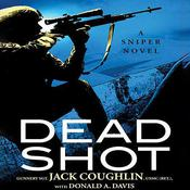 Dead Shot by  Sgt. Jack Coughlin audiobook