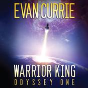 Warrior King by  Evan Currie audiobook