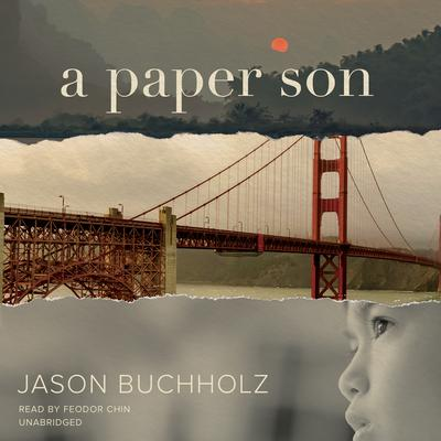 A Paper Son by Jason Buchholz audiobook